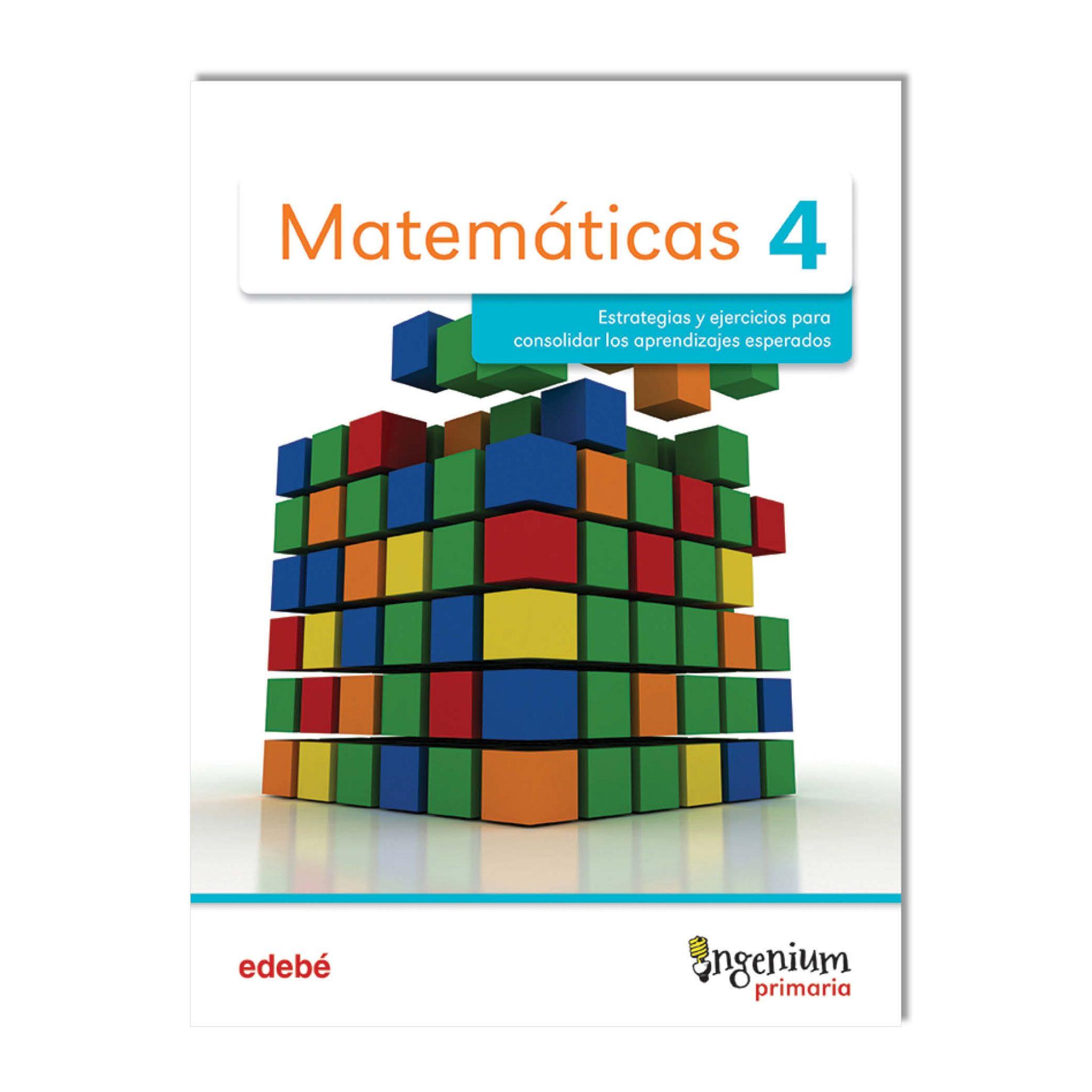 Ingenium Matemáticas, cuarto grado, segunda edición, libro del alumno.